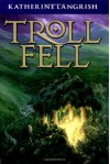 Troll Fell - Katherine Languish, Andrew Sachs