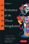 Romance of the Three Kingdoms, Vol. 1 - Robert E. Hegel, C.H. Brewitt-Taylor, Luo Guanzhong
