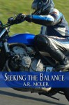 Seeking the Balance - A.R. Moler