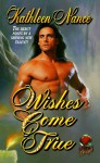 Wishes Come True - Kathleen Nance