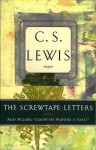 """The Screwtape Letters: Also Includes """"Screwtape Proposes a Toast"""" - C.S. Lewis"""