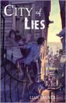 City of Lies - Lian Tanner