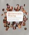 Millennials Rising: The Next Great Generation - Neil Howe, William Strauss