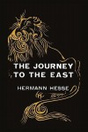 The Journey to the East - Hermann Hesse