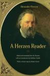 A Herzen Reader - Alexander Herzen, Kathleen Parthe, Robert Harris