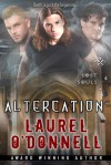 Lost Souls: Altercation - Laurel O'Donnell
