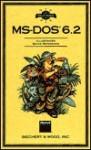 Field Guide to MS-DOS 6.2 - Stephen L. Nelson, Siechert & Wood, Inc Staff