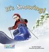 It's Snowing! - Nadia Higgins, Steven Ackerman, Damian Ward
