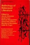 Anthology of Holocaust Literature - Jacob Glatstein, Israel Knox, Samuel Margoshes
