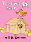 The Best Nest (Beginner Books(R)) - P.D. Eastman