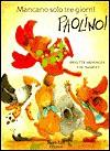 Mancano Solo Tre Giorni, Paolino! - Weninger Tharlet, Eve Tharlet