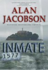 Inmate 1577: Karen Vail Novel #4 - Alan Jacobson