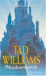 Shadowmarch - Tad Williams