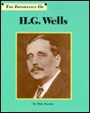 The Importance of H.G. Wells - Don Nardo