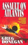 Assault on Atlantis - Greg Donegan, Bob Mayer