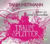 Traumsplitter - Tanja Heitmann, Annina Braunmiller