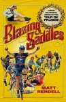 Blazing Saddles - Matt Rendell