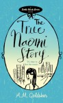 The True Naomi Story - A.M. Goldsher