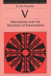 Hierarchies And The Doctrine Of Emanations (Esoteric Teaching, Volume V) - G. de Purucker