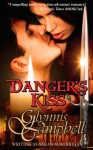 Danger's Kiss - Glynnis Campbell
