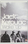Wake Up: A Life of the Buddha (Audio) - Jack Kerouac, Danny Campbell