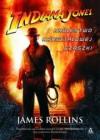 Indiana Jones i Królestwo Kryształowej Czaszki - James Rollins