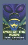 Eyes of the Alien - Pete Johnson, David Wyatt
