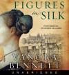 Figures in Silk (Audio) - Vanora Bennett, Katherine Kellgren