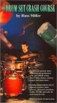 The Drum Set Crash Course - Russ Miller