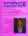 Lise Meitner and the Atomic Age - John Bankston