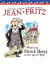 Where Was Patrick Henry on the 29th of May? - Jean Fritz, Margot Tomes