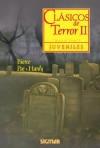 Clasicos de Terror II = Classic Horror Stories II - Lectorum Publications, Edgar Allan Poe, Thomas Hardy