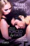 Forged by Fate - Reese Monroe