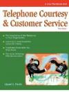 Crisp: Telephone Courtesy & Customer Service, Third Edition: Achieving Interpersonal Impact in Business (Fifty-Minute Series.) - Lloyd C. Finch, Charlotte Bosarge, Debbie Woodbury