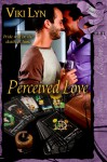 Perceived Love - Viki Lyn