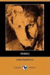 Idolatry - Julian Hawthorne
