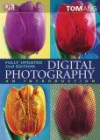 Digital Photography: An Introduction - Tom Ang
