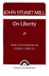 Mill: On Liberty - Currin V. Shields