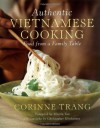 Authentic Vietnamese Cooking: Food from a Family Table - Corinne Trang
