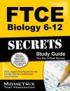 Ftce Biology 6-12 Secrets Study Guide: Ftce Test Review for the Florida Teacher Certification Examinations - Ftce Exam Secrets Test Prep Team