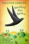 Blackbird Has Spoken: Selected Poems for Children - Eleanor Farjeon, Anne Harvey