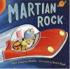 Martian Rock - Carol Diggory Shields, Scott Nash