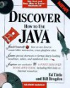 Discover Java With Cd - Ed Tittel, William B. Brogden