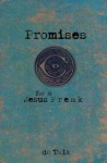 Promises for a Jesus Freak - D.C. Talk