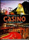 Introduction to the Casino Entertainment Industry - Vincent H. Eade