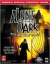 Alone In The Dark: The New Nightmare: Prima's Official Strategy Guide - David Hodgson