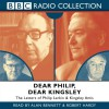 Dear Philip, Dear Kingsley (Radio Collection) - Philip Larkin
