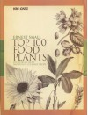 Top 100 Food Plants - Ernest Small