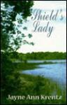 Shield's Lady - Jayne Ann Krentz, Amanda Glass