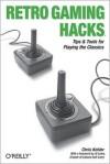 Retro Gaming Hacks - Chris Kohler